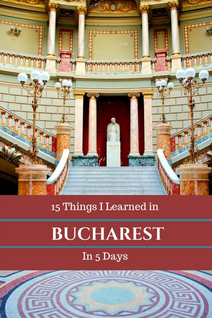 What I Learned in Bucharest